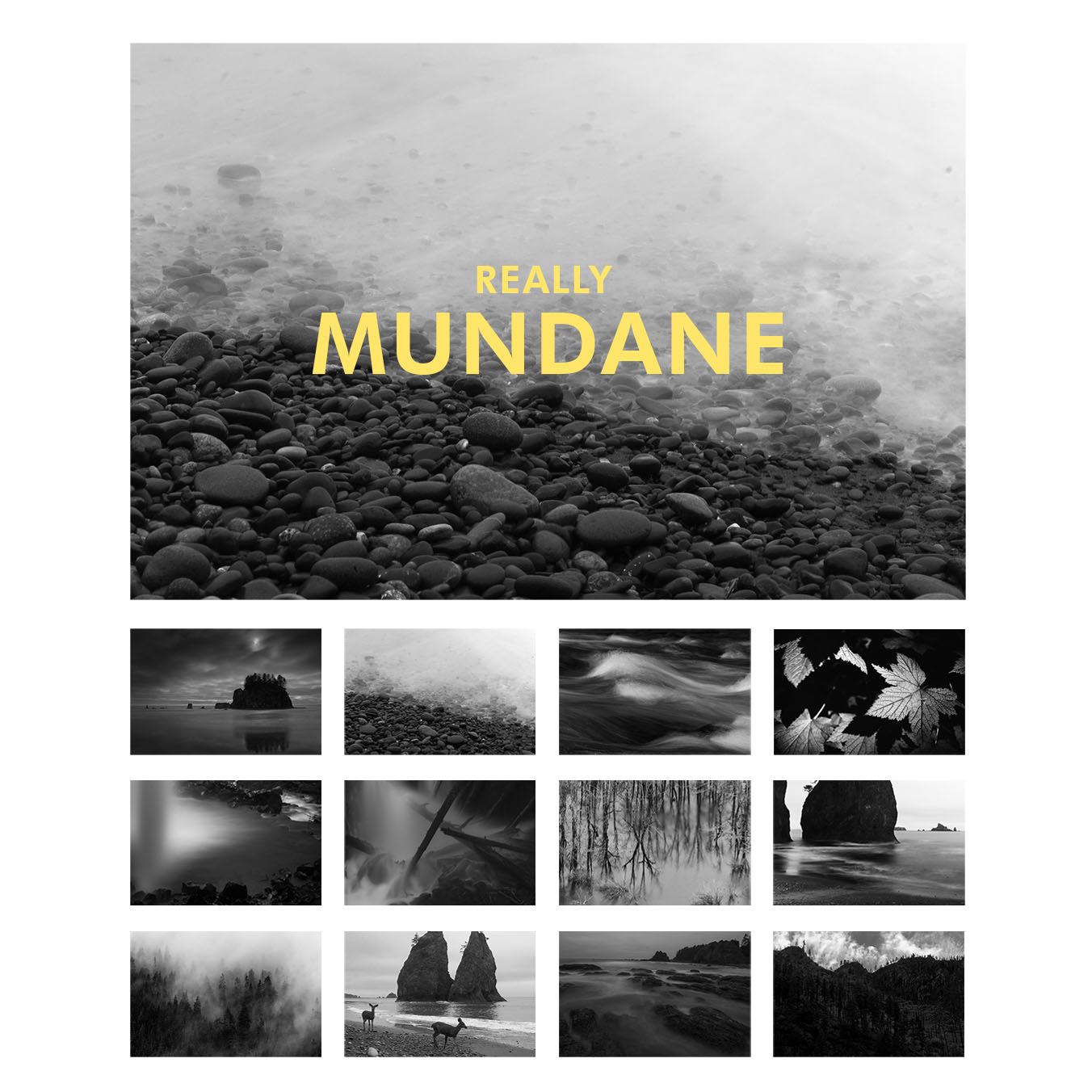 Really Mundane 2018 Calendar Selected Photographs