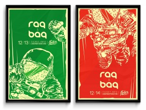 "- ""RAQ"" (1) Limited edition silk-screen (2) 11 x 17 posters series (34/35) – (23/35)"
