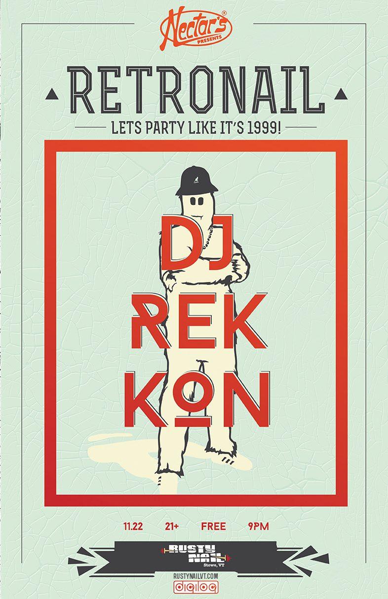 Retronail with DJ Rekkon