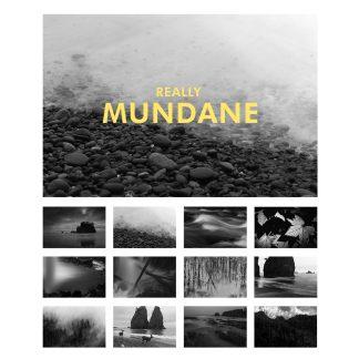 Really Mundane 2018 Calendar Selected Photographs